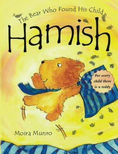 Hamish: The Bear Who Found His Child by Moira Munro (2014-03-21)