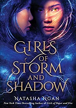 Girls of Storm and Shadow (Girls of Paper and Fire Book 2) by [Ngan, Natasha]