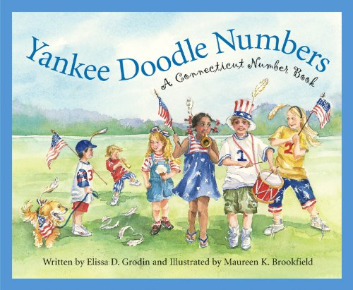 Yankee Doodle Numbers: A Connecticut Number Book (Count Your Way Across the USA)