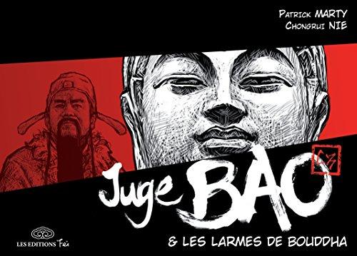 Juge Bao - Tome 5 - Les larmes de Bouddha par Patrick Marty