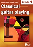 Grade 4 LCM Exams Classical Guitar Playing (RGT Guitar Lessons)