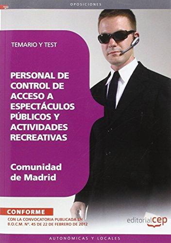 Personal De Control De Acceso A Espectáculos Públicos Y Actividades Recreativas De La Comunidad De Madrid. Temario Y Test
