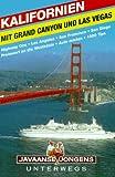 Kalifornien mit Gran Canyon und Las Vegas - Walafried Schrott, Manfred Klemann, Alex Aabe