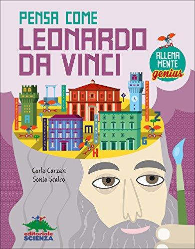 Pensa come Leonardo da Vinci. AllenaMente Genius: 1 - Amazon Libri