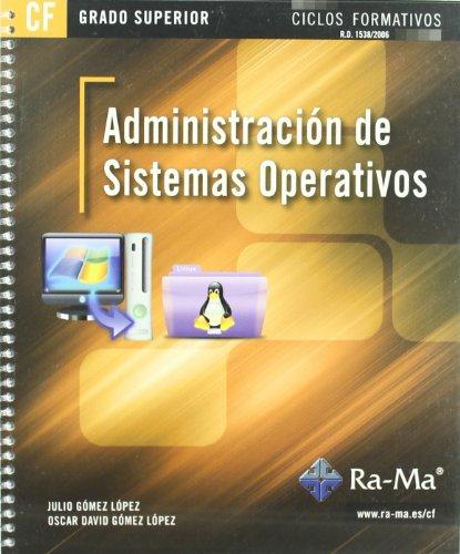 Administración de Sistemas Operativos (GRADO SUPERIOR) por Julio Gómez López