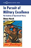 Image de In Pursuit of Military Excellence: The Evolution of Operational Theory