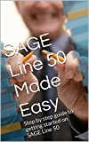 SAGE Line 50 Made Easy: Step by step guide to getting started on SAGE Line 50 (English Edition)