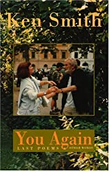 You Again: last poems & other words: Last Poems and Tributes