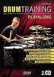 Drum Training Playalong + MP3-CD: Das ultimative Trainingsprogramm für das Schlagzeug