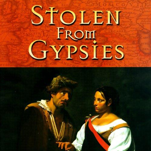 Stolen from Gypsies  Audiolibri