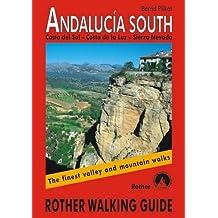 Andalusia South: Costa Del Sol - Costa De La Luz - Sierra Nevada. Rother Walking Guide by Bernhard Plikat (1-Dec-2008) Paperback