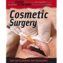 Science in the News: Cosmetic Surgery