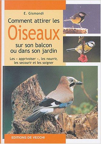 Comment attirer les oiseaux sur son balcon ou dans son jardin