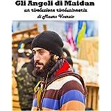 Gli Angeli di Maidan