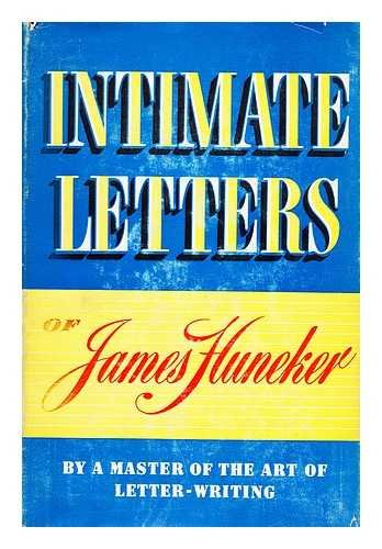 Intimate Letters Of James Gibbons Huneker