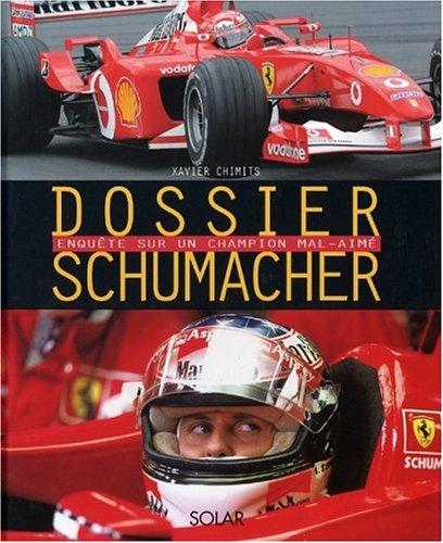 Schumacher, la légende par Xavier Chimits