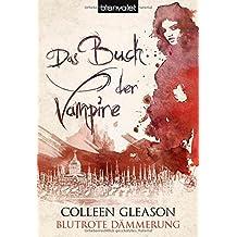 Das Buch der Vampire 3: Blutrote Dämmerung