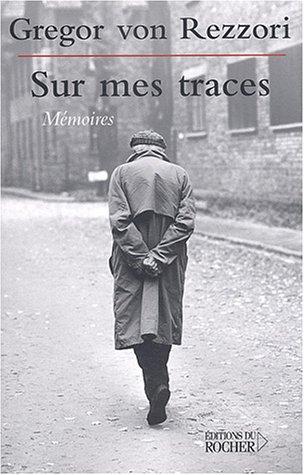 Sur mes traces : Mémoires