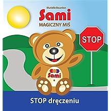 Sami MAGICZNY MIS: STOP dreczeniu!: (Full-Color Edition)