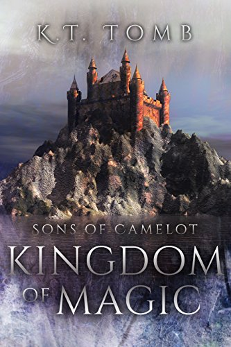 Kingdom of Magic (Sons of Camelot Book 4) (English Edition) eBook ...