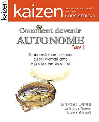 Kaizen Hors Série n° 3 : Comment devenir autonom...