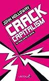 Crack Capitalism - 33 thèses contre le capital