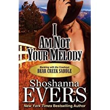 [(I Am Not Your Melody)] [By (author) Shoshanna Evers] published on (January, 2015)