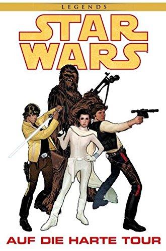 Star Wars Comics: Bd. 86: Auf die harte Tour