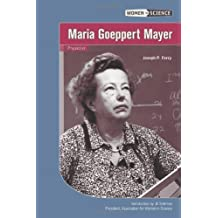 Maria Goeppert Mayer: Physicist (Women in Science)