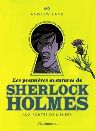 Les Premières aventures de Sherlock Holmes (4) : Aux portes de l'enfer