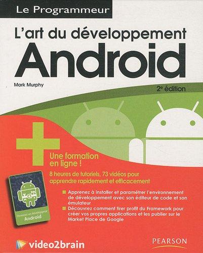 L'Art du développement Android + formation en ligne par Mark Murphy