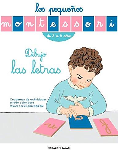 Dibujo las Letras, Los Pequeños Montessori