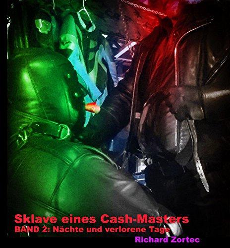 Nächte und verlorene Tage (Sklave eines Cash-Masters 2)