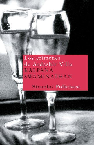 Los crimenes de Ardeshir Villa/ The Crimes of Ardeshir Villa Cover Image