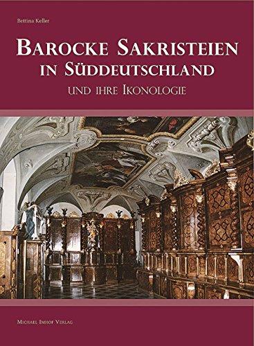 Barocke Sakristeien in Süddeutschland