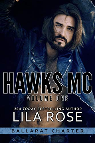 Hawks MC: Ballarat Charter (Volume #1) (English Edition)