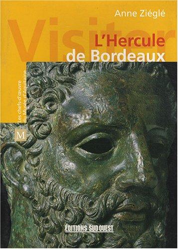 L'Hercule de Bordeaux