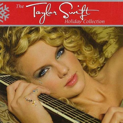 The Taylor Swift Holiday Collection (2009-10-06)