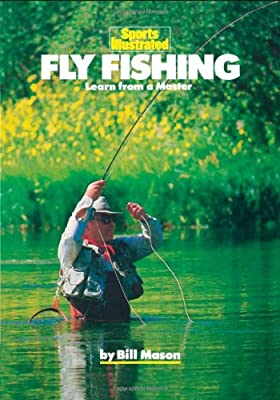 Fly Fishing: Learn from a Master (Sports illustrated winner's circle books) from Sports Illustrated Books,U.S.
