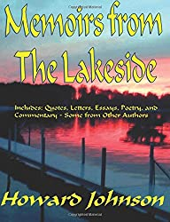 Memoirs from the Lakeside: Some off-the-wall Stories from a Sometrimes Crazy Life