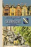 Petite histoire de Champagne (des origines au début du XXe siècle)