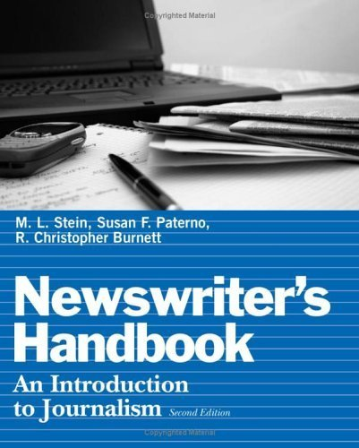 Newswriter's Handbook: An Introduction to Journalism by M. L. Stein (2006-07-10)