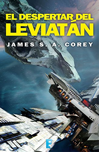 El despertar del Leviatán (The Expanse 1) por James S.A. Corey