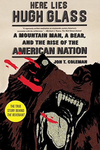 : A Mountain Man, a Bear, and the Rise of the American Nation (An American Portrait) ()