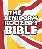 THE BENIDORM BOOZER'S BIBLE (BOOZERS BIBLES)