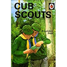 Cub Scouts (A Ladybird Book)
