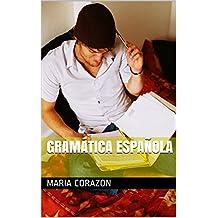 Gramática Española (Spanish Edition)
