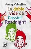 La doble vida de Cassiel Roadnight