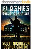 D'os et de Braises: Un thriller post-apocalyptique (Flashés t. 1)