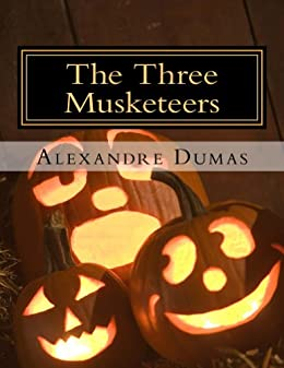The Three Musketeers (Annotated) (English Edition) par [Dumas, Alexandre]